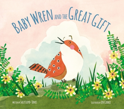 Baby-Wren-and-the-Great-Gift-by-Sally-Lloyd-Jones